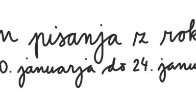 TEDEN PISANJA Z ROKO – od 20. do 24. 1. 2020